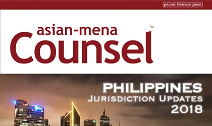 Asian-Mena Counsel – Philippines Jurisdiction Updates 2018-2019